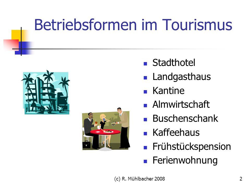Betriebsformen im Tourismus
