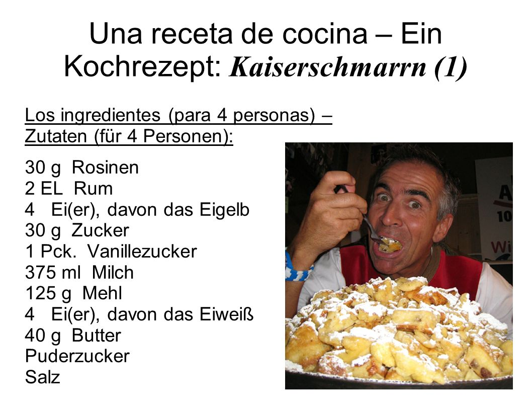 Una receta de cocina – Ein Kochrezept: Kaiserschmarrn (1)