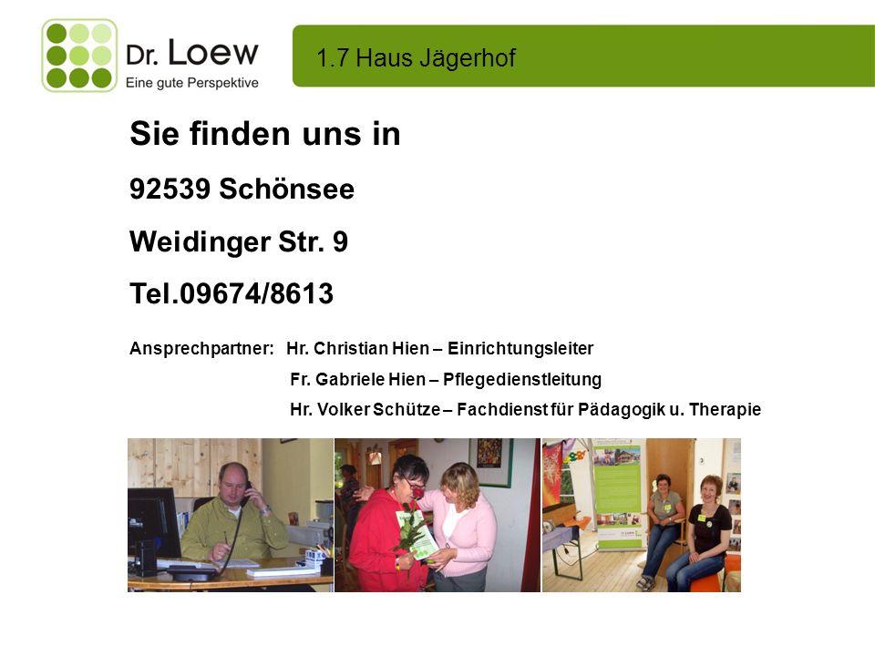Sie finden uns in 92539 Schönsee Weidinger Str. 9 Tel.09674/8613
