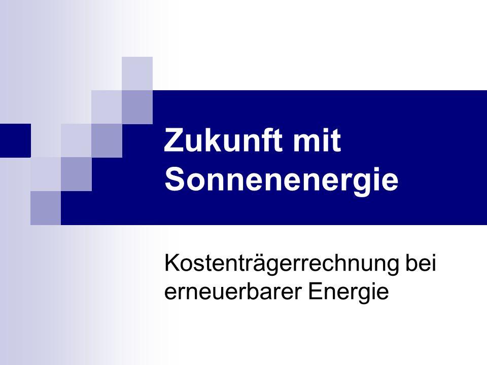 Kostenträgerrechnung bei erneuerbarer Energie