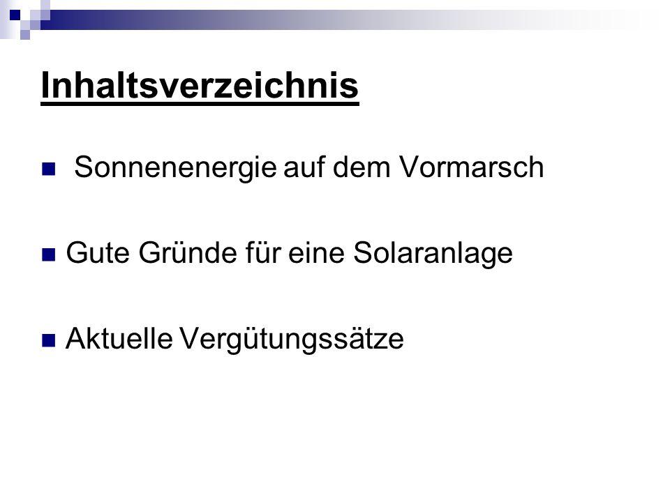 Inhaltsverzeichnis Sonnenenergie auf dem Vormarsch