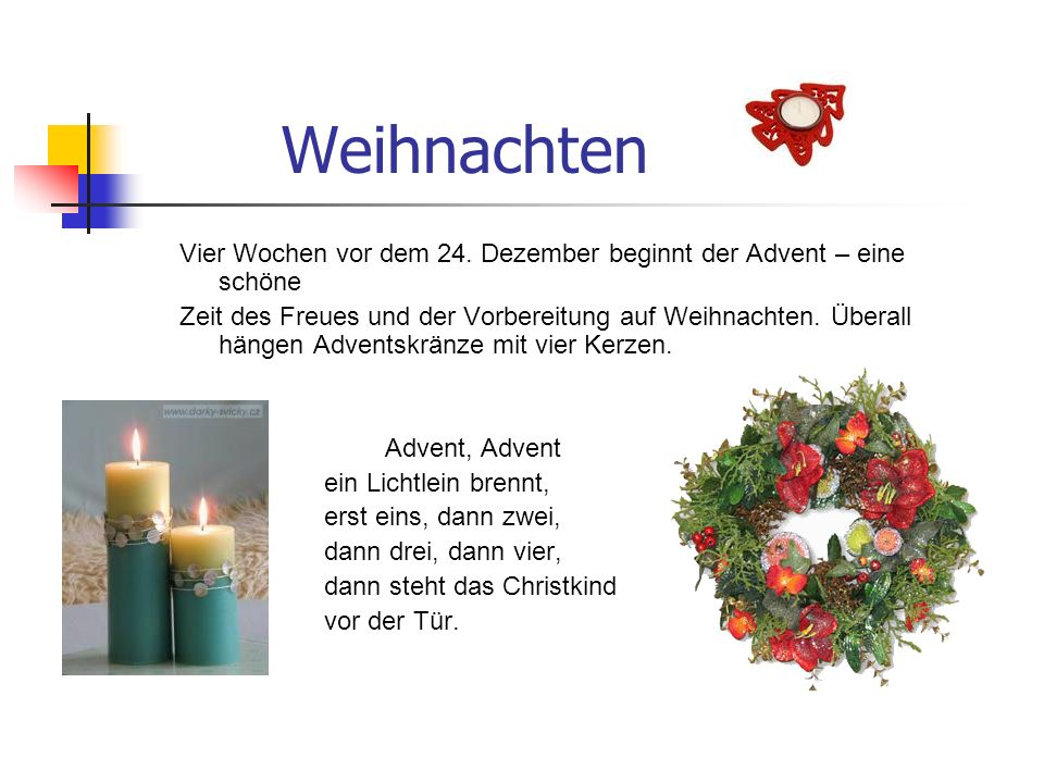 Weihnachten Vier Wochen vor dem 24. Dezember beginnt der Advent – eine schöne.