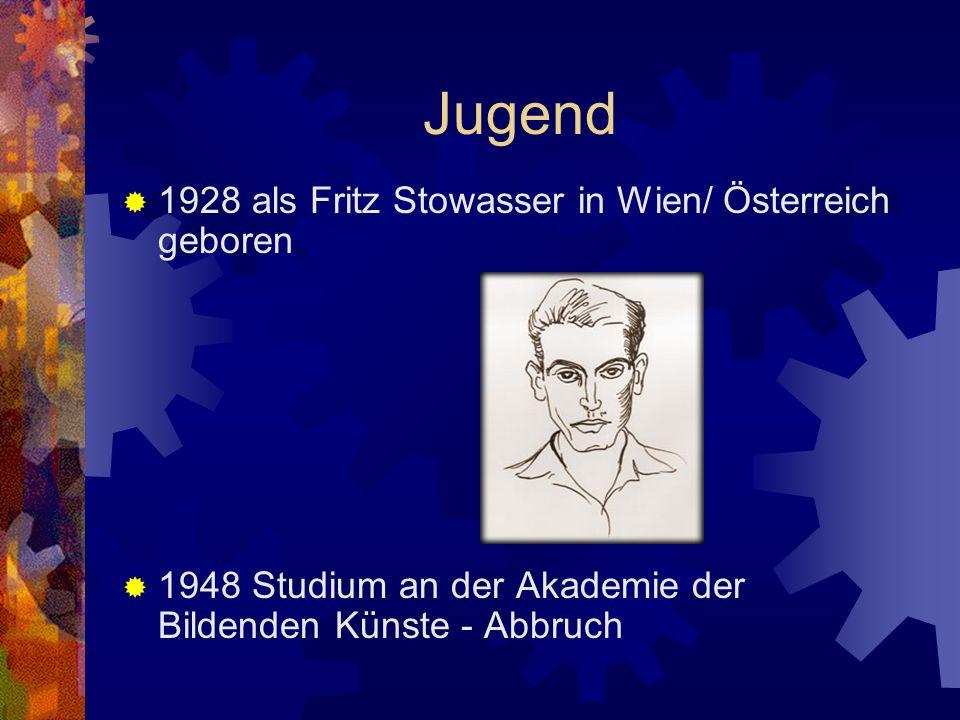 Jugend 1928 als Fritz Stowasser in Wien/ Österreich geboren