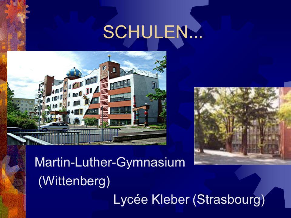 Martin-Luther-Gymnasium (Wittenberg) Lycée Kleber (Strasbourg)