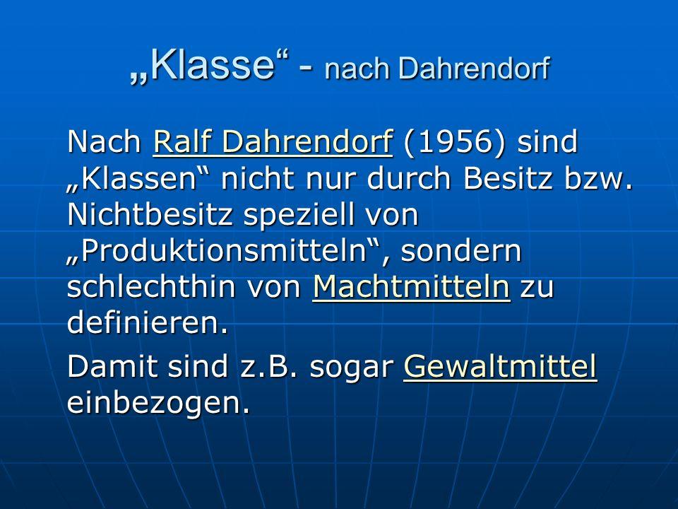 """""""Klasse - nach Dahrendorf"""