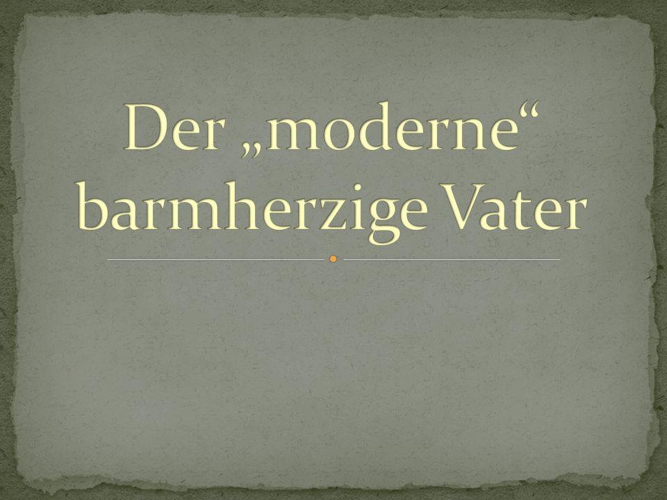 """Der """"moderne barmherzige Vater"""