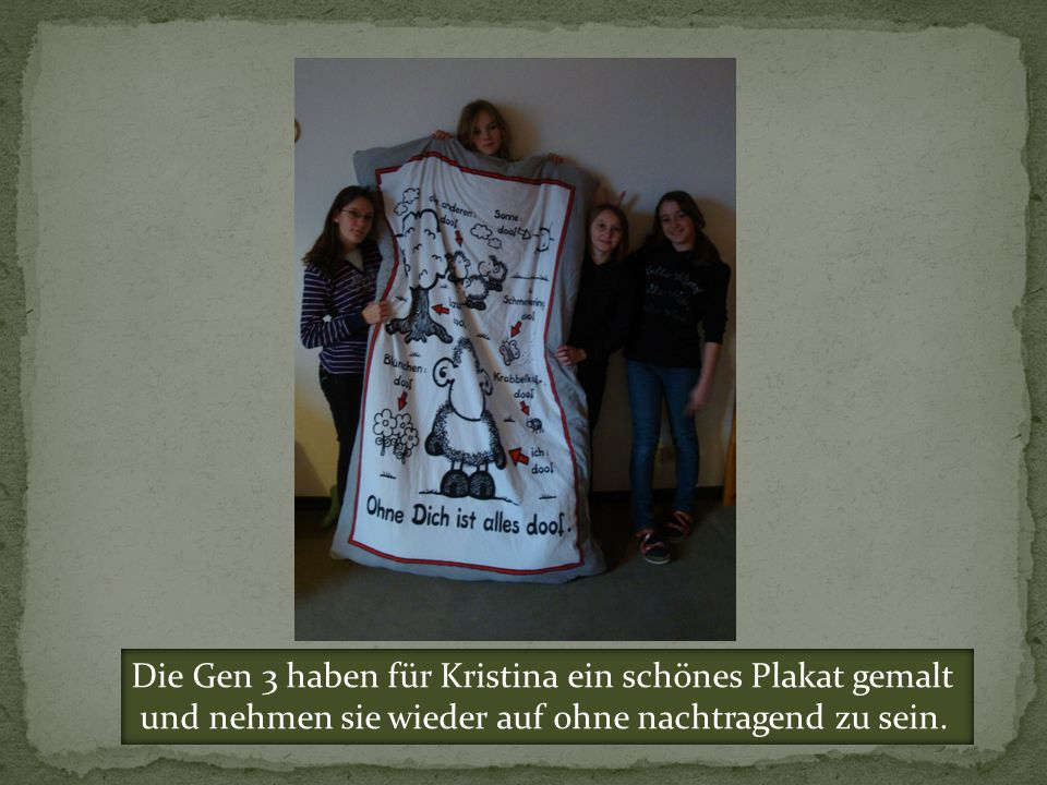 Die Gen 3 haben für Kristina ein schönes Plakat gemalt