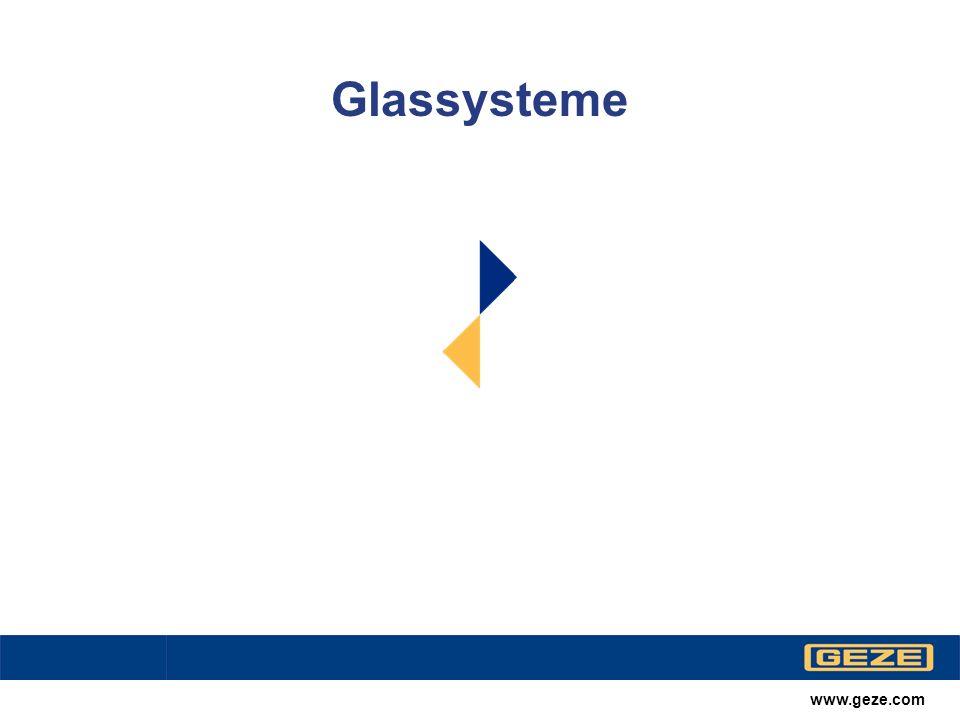 Glassysteme www.geze.com