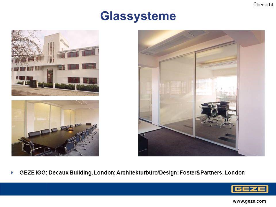 Übersicht Glassysteme. Rechtes bild eventuell abschwächen. GEZE IGG; Decaux Building, London; Architekturbüro/Design: Foster&Partners, London.