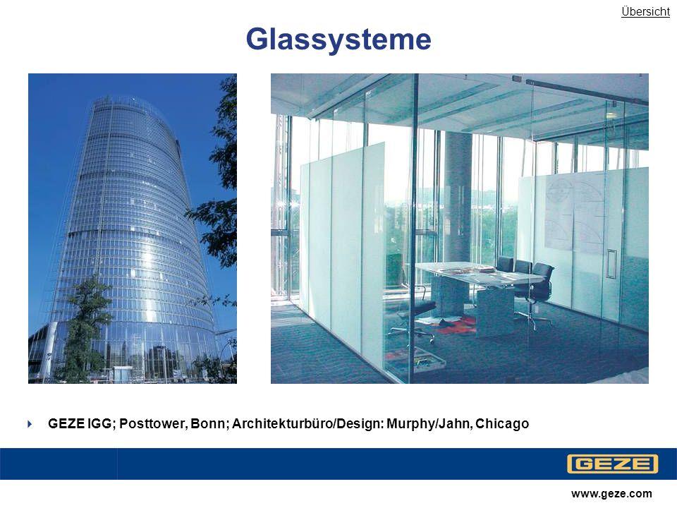 Übersicht Glassysteme. Kontrast anheben, blaustich. GEZE IGG; Posttower, Bonn; Architekturbüro/Design: Murphy/Jahn, Chicago.
