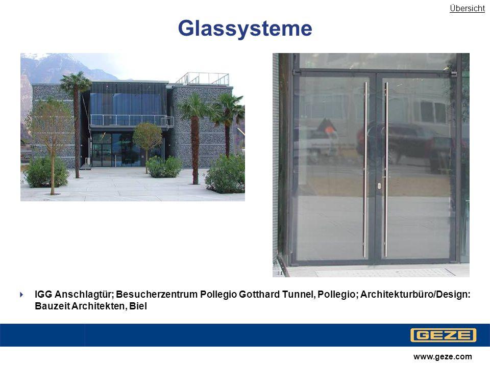 Übersicht Glassysteme. IGG Anschlagtür; Besucherzentrum Pollegio Gotthard Tunnel, Pollegio; Architekturbüro/Design: Bauzeit Architekten, Biel.