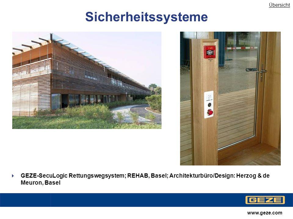 Übersicht Sicherheitssysteme. GEZE-SecuLogic Rettungswegsystem; REHAB, Basel; Architekturbüro/Design: Herzog & de Meuron, Basel.