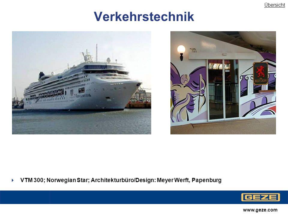 Übersicht Verkehrstechnik. VTM 300; Norwegian Star; Architekturbüro/Design: Meyer Werft, Papenburg.
