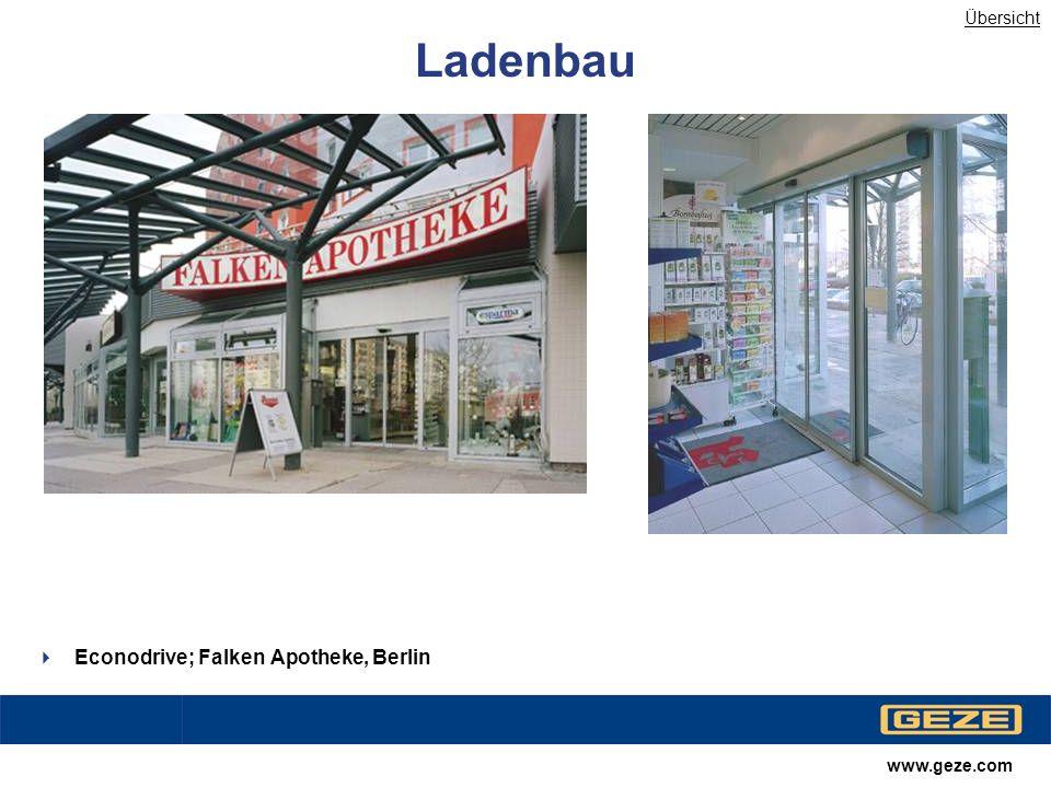 Übersicht Ladenbau Econodrive; Falken Apotheke, Berlin www.geze.com