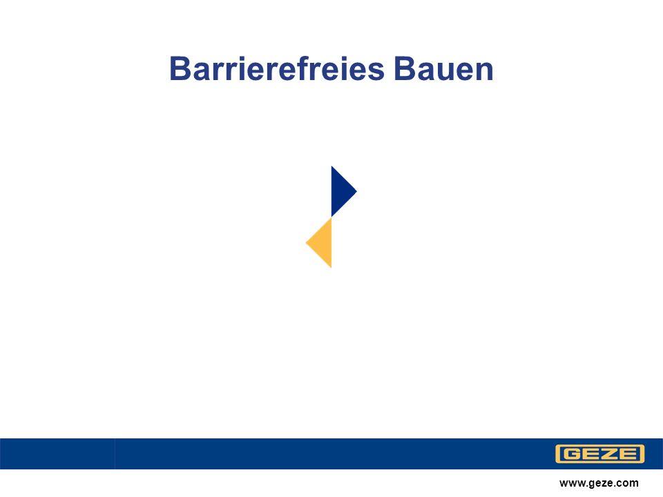 Barrierefreies Bauen www.geze.com