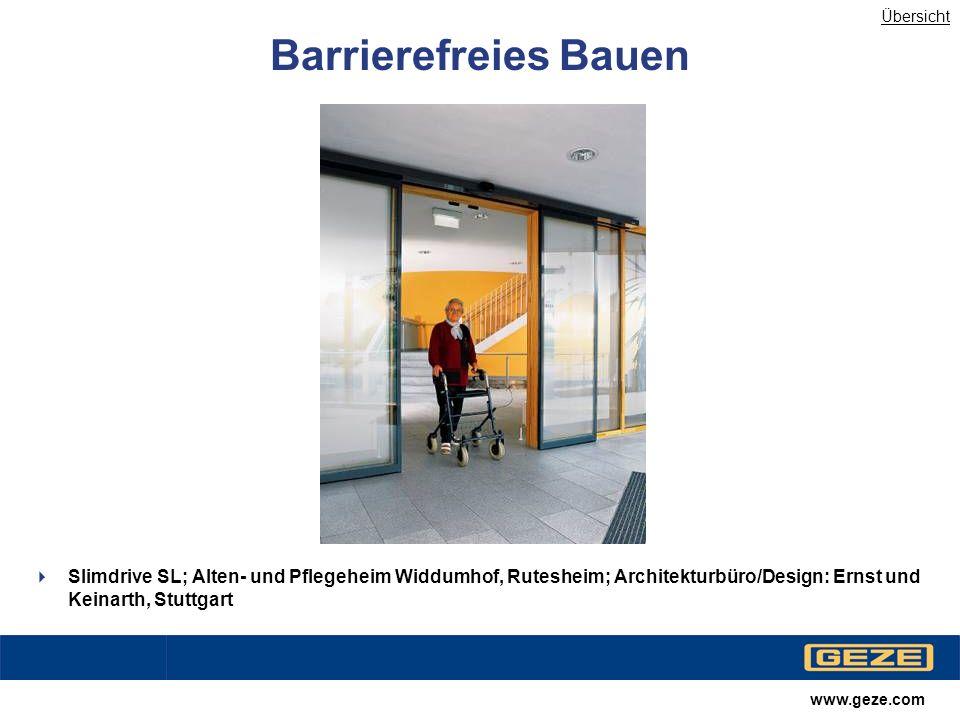 Übersicht Barrierefreies Bauen. Slimdrive SL; Alten- und Pflegeheim Widdumhof, Rutesheim; Architekturbüro/Design: Ernst und Keinarth, Stuttgart.