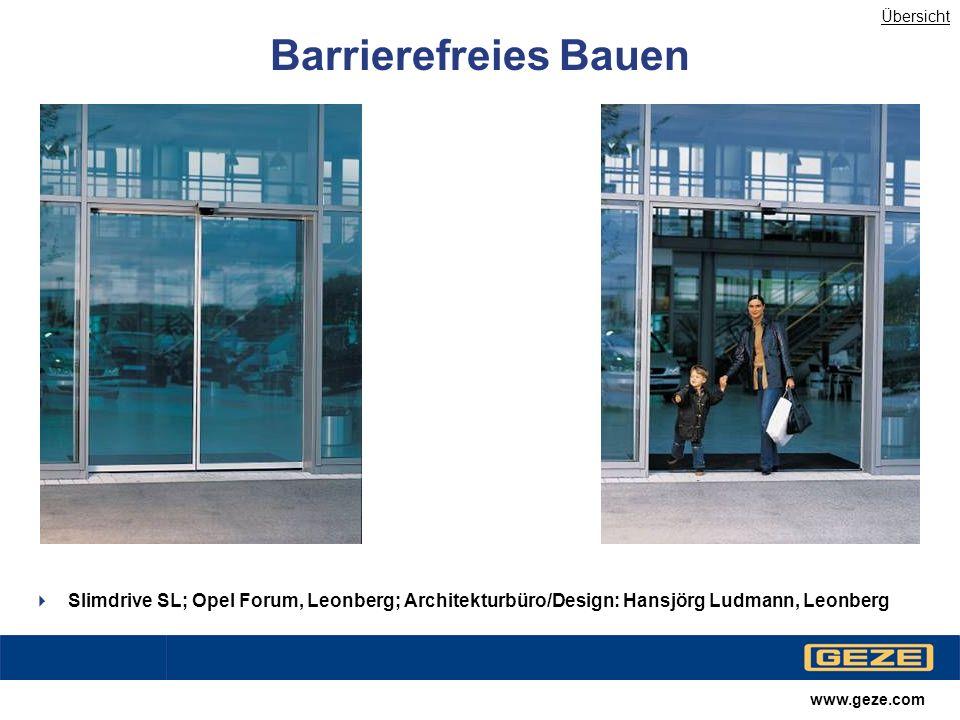 Übersicht Barrierefreies Bauen. Slimdrive SL; Opel Forum, Leonberg; Architekturbüro/Design: Hansjörg Ludmann, Leonberg.