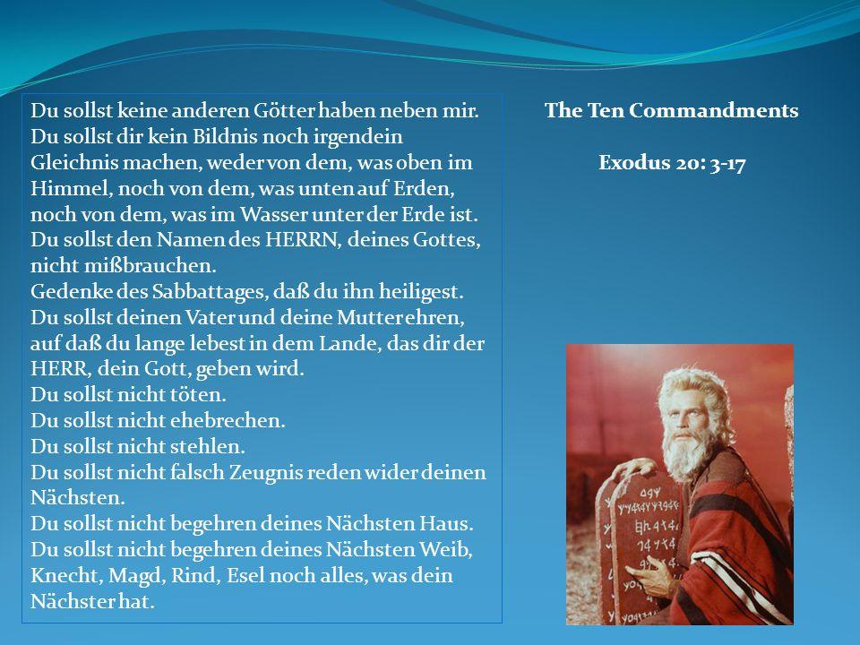The Ten Commandments Exodus 20: 3-17
