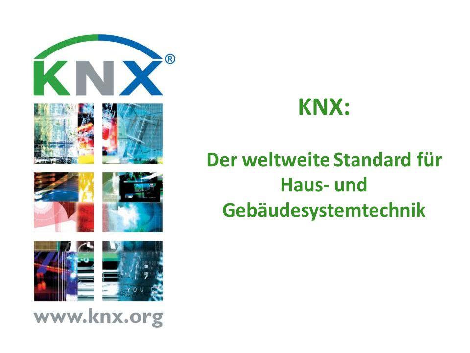 KNX: Der weltweite Standard für Haus- und Gebäudesystemtechnik