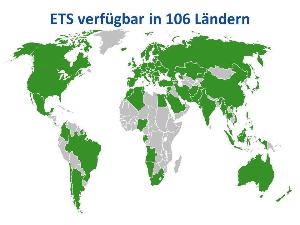 ETS verfügbar in 106 Ländern