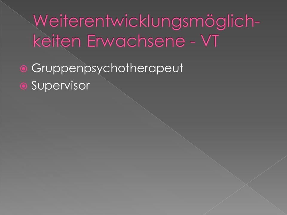 Weiterentwicklungsmöglich-keiten Erwachsene - VT