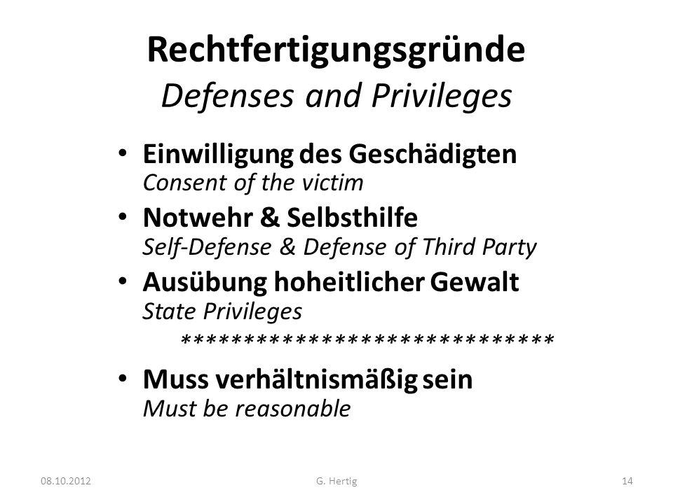 Rechtfertigungsgründe Defenses and Privileges