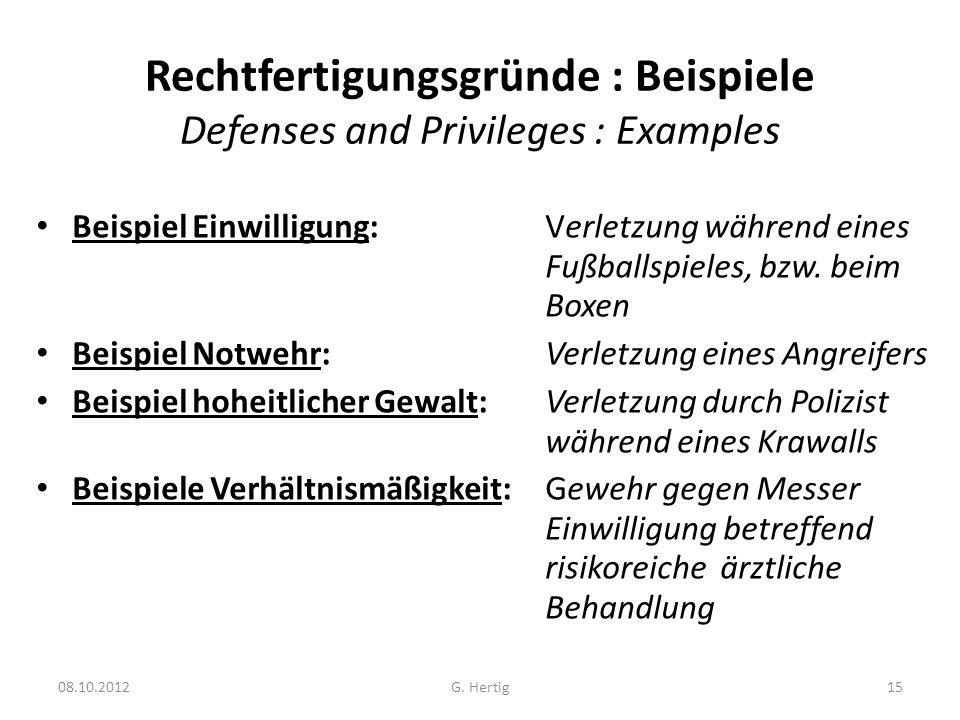 Rechtfertigungsgründe : Beispiele Defenses and Privileges : Examples