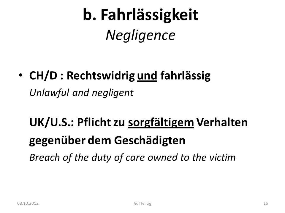 b. Fahrlässigkeit Negligence