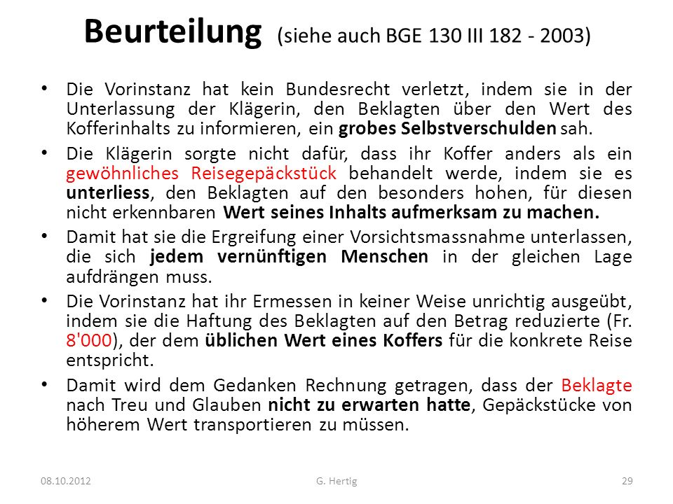 Beurteilung (siehe auch BGE 130 III 182 - 2003)
