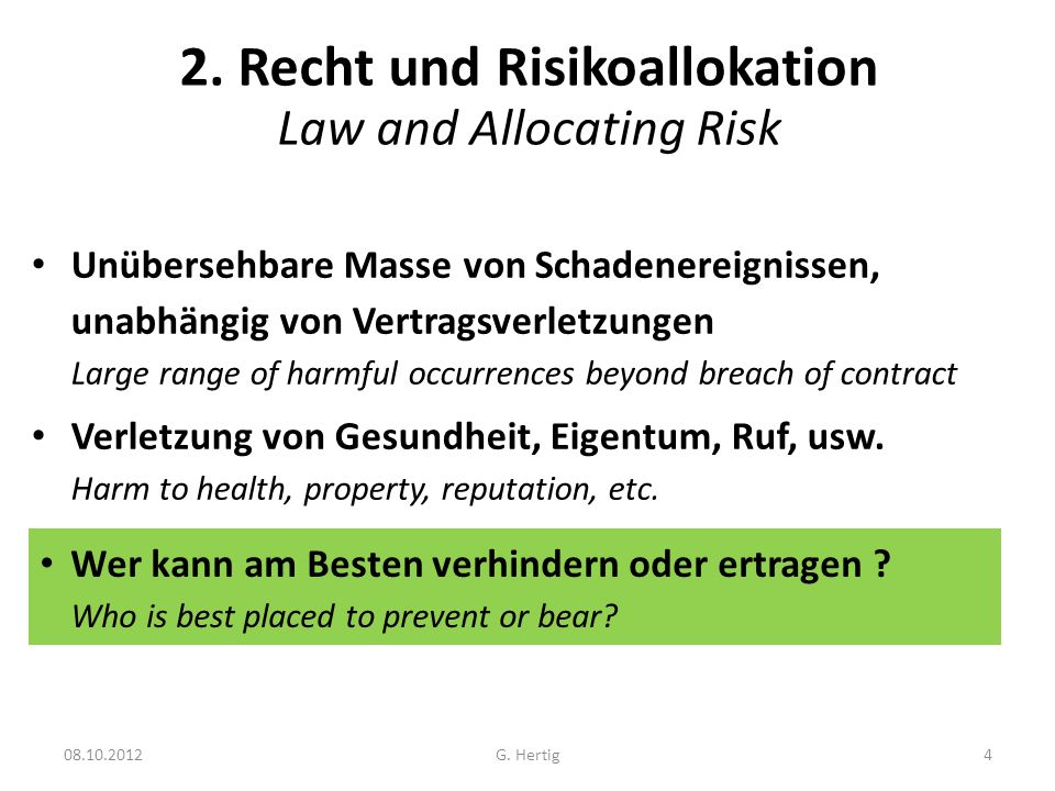 2. Recht und Risikoallokation Law and Allocating Risk