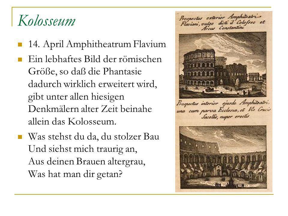 Kolosseum 14. April Amphitheatrum Flavium