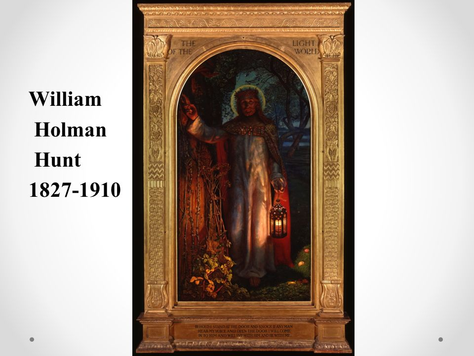 William Holman Hunt 1827-1910