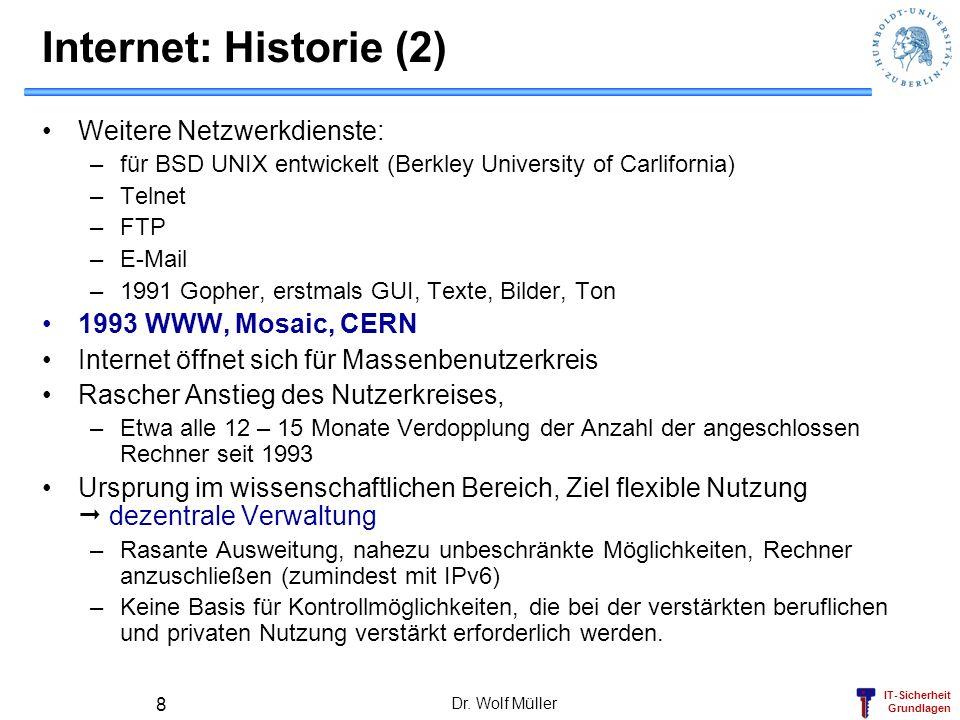 Internet: Historie (2) Weitere Netzwerkdienste: 1993 WWW, Mosaic, CERN