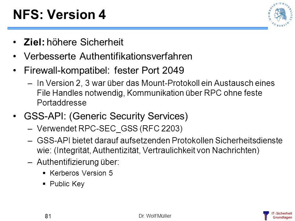 NFS: Version 4 Ziel: höhere Sicherheit