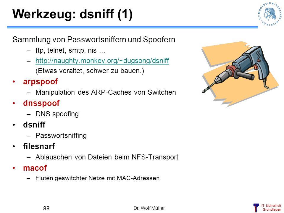 Werkzeug: dsniff (1) Sammlung von Passwortsniffern und Spoofern