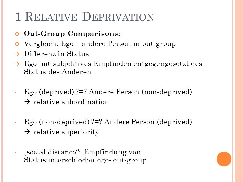 1 Relative Deprivation Out-Group Comparisons: