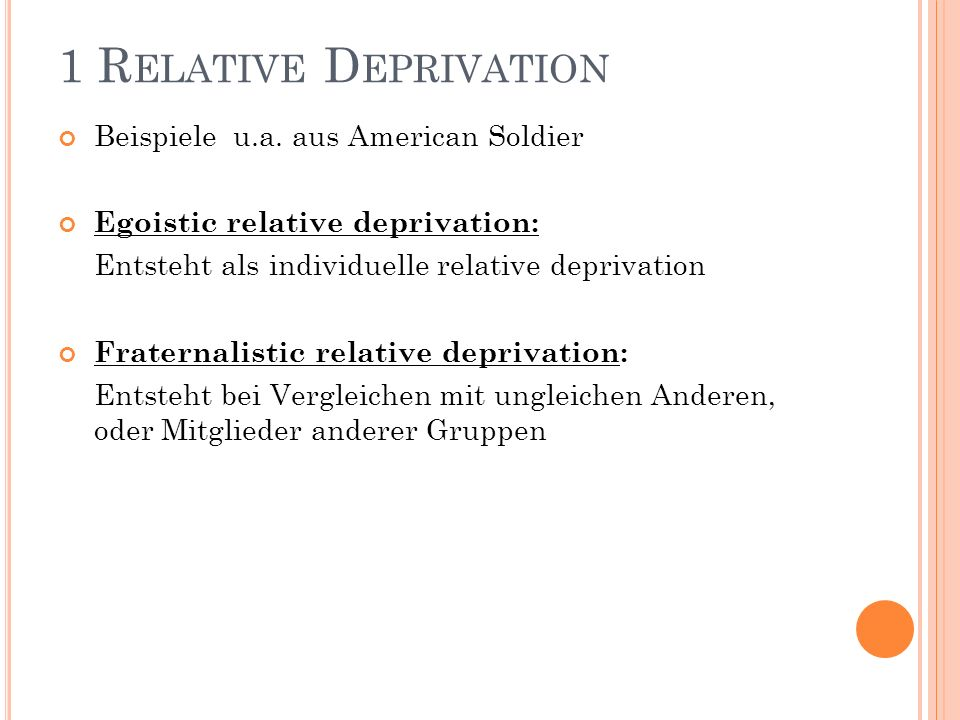 1 Relative Deprivation Beispiele u.a. aus American Soldier