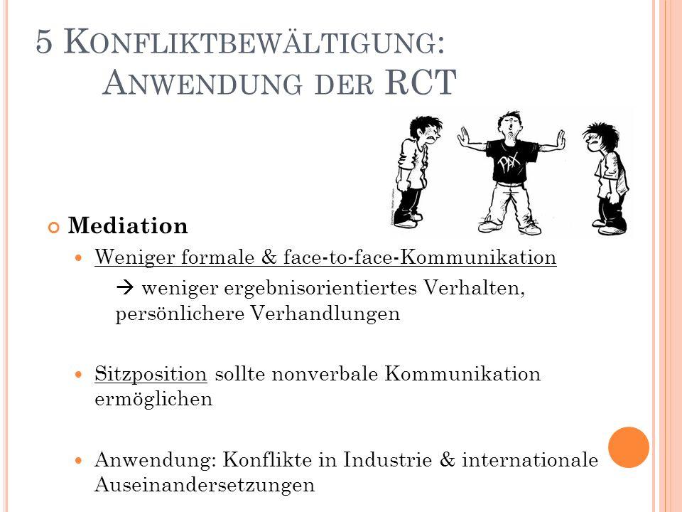 5 Konfliktbewältigung: Anwendung der RCT