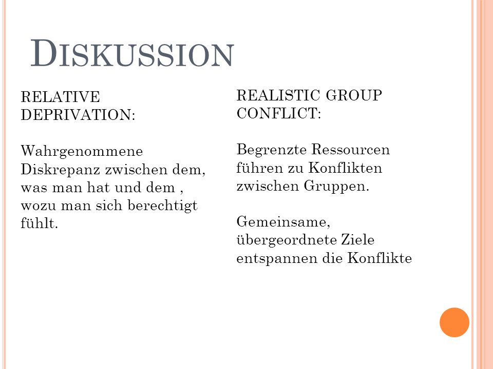 Diskussion REALISTIC GROUP CONFLICT: RELATIVE DEPRIVATION: