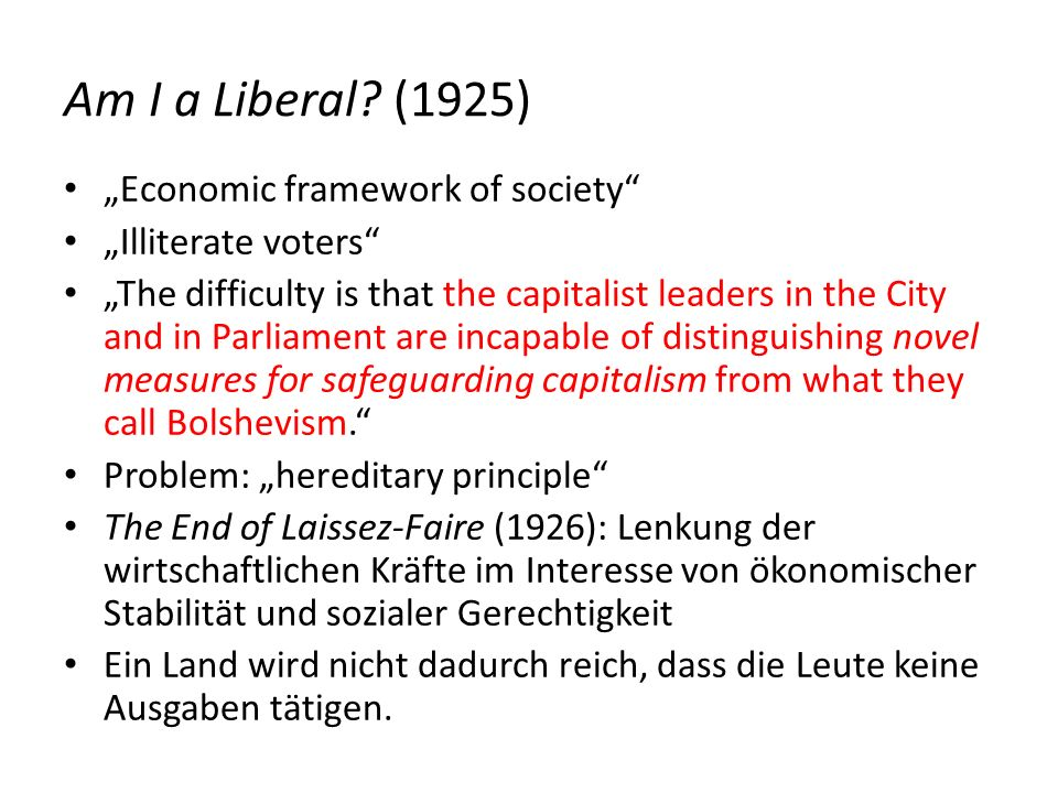 "Am I a Liberal (1925) ""Economic framework of society"