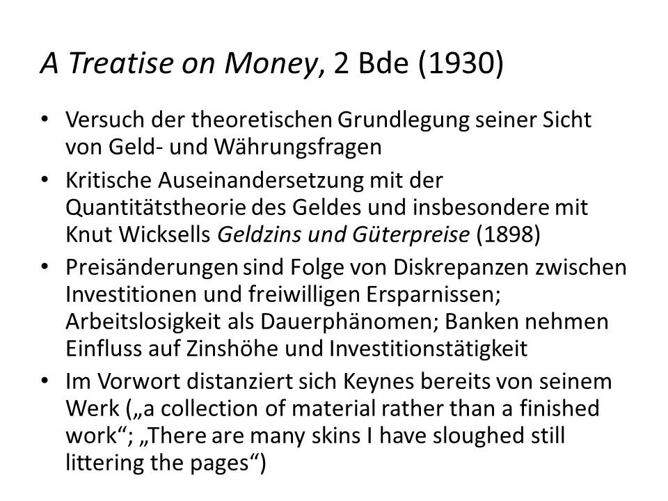 A Treatise on Money, 2 Bde (1930)