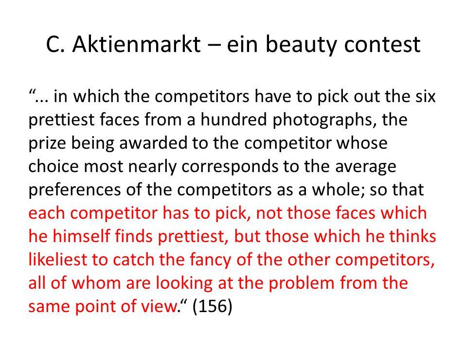 C. Aktienmarkt – ein beauty contest