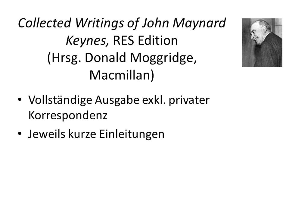 Collected Writings of John Maynard Keynes, RES Edition (Hrsg