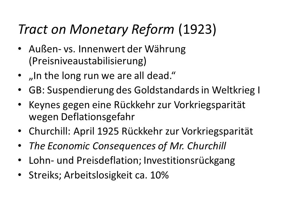 Tract on Monetary Reform (1923)
