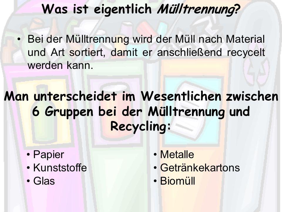 Was ist eigentlich Mülltrennung