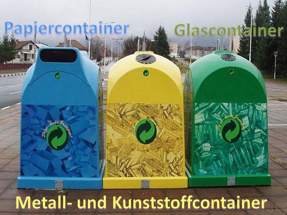 Metall- und Kunststoffcontainer