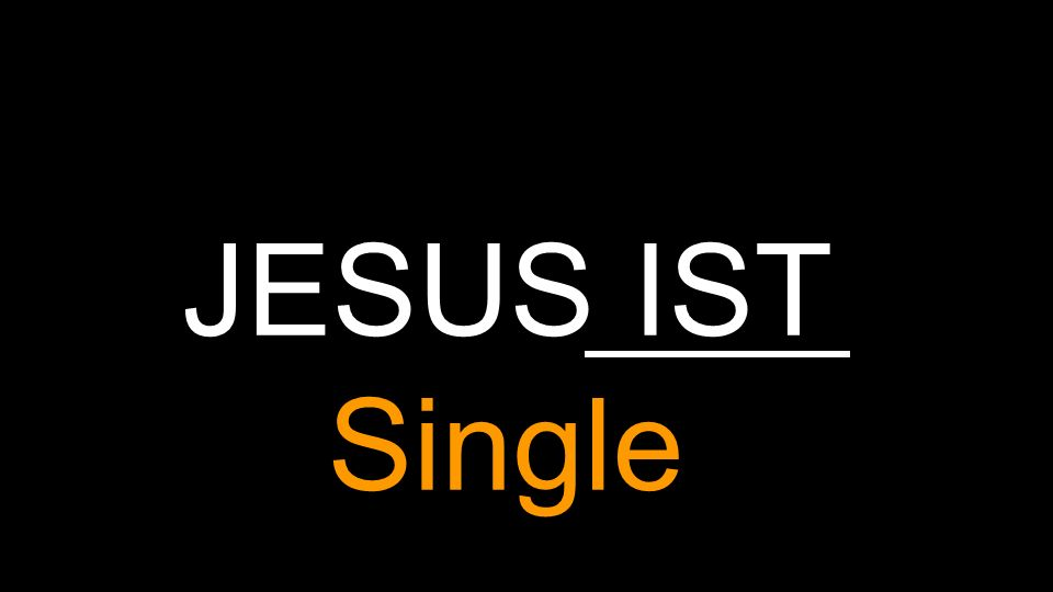 JESUS IST Single