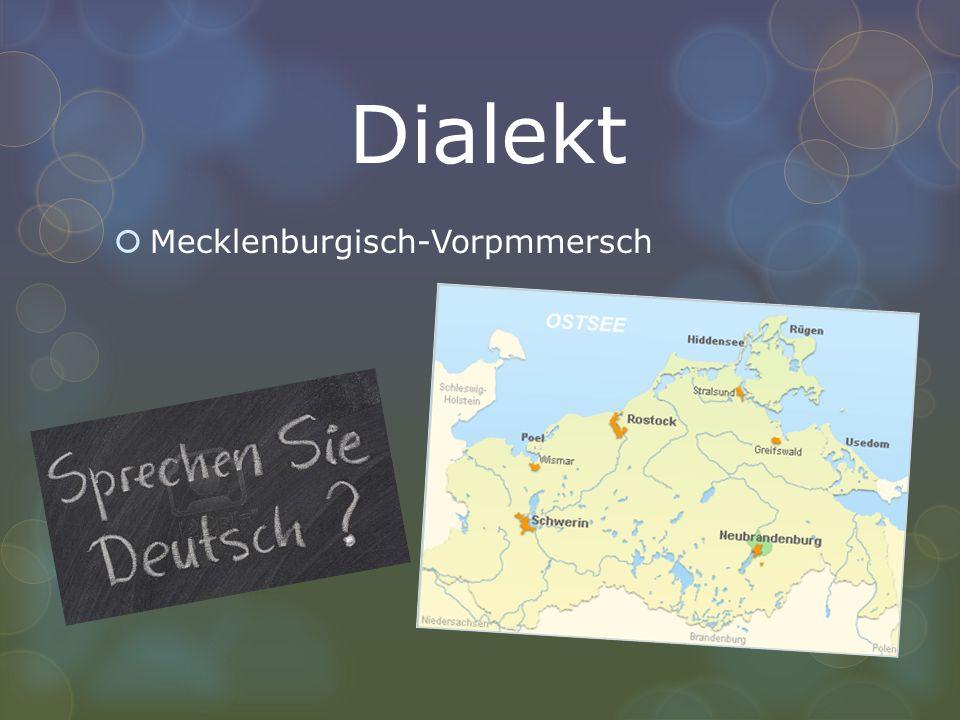 Dialekt Mecklenburgisch-Vorpmmersch