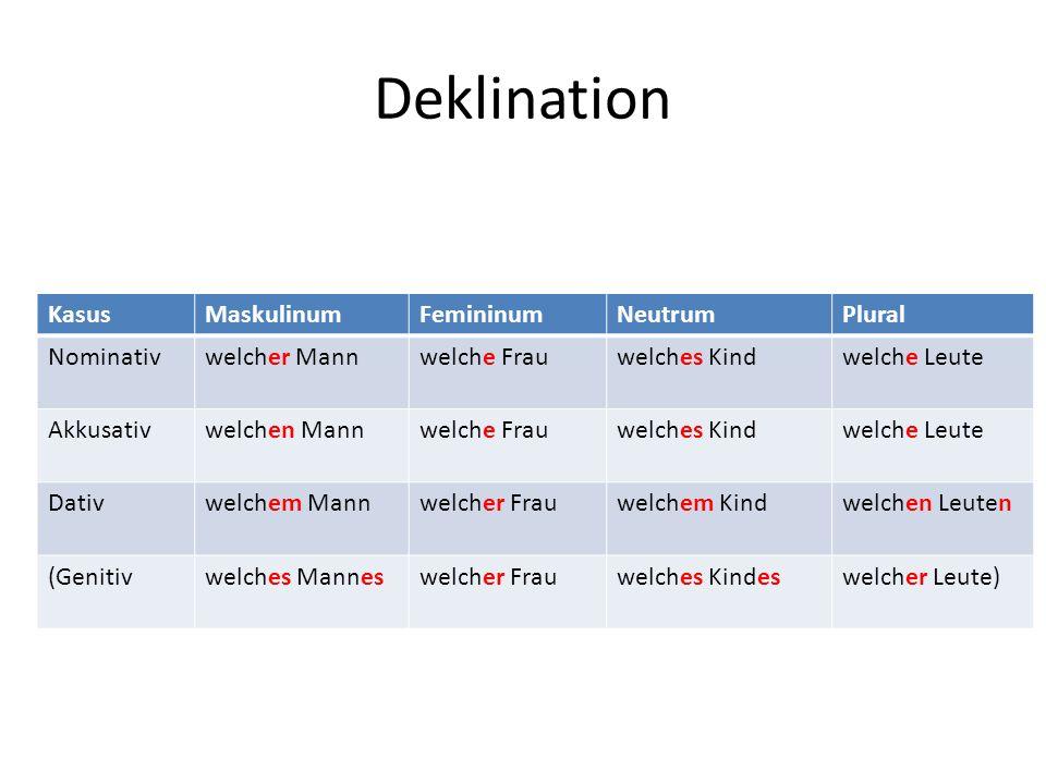 Deklination Kasus Maskulinum Femininum Neutrum Plural Nominativ