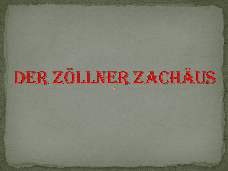 Der Zöllner Zachäus